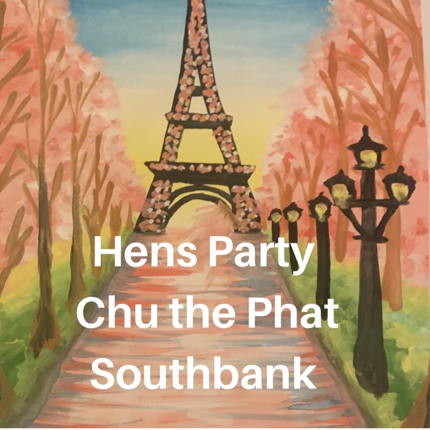 Hens Party Chu the Phat southbank